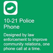 10-21 Police Phone: Call citizens for free while protecting your work or personal number