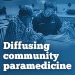 Special coverage: Diffusing community paramedicine