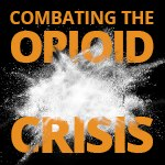 Special Coverage: Combating the opioid crisis