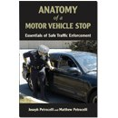Anatomy of a Motor Vehicle Stop: Scenerio-based essentials of Safe Traffic Enforcement