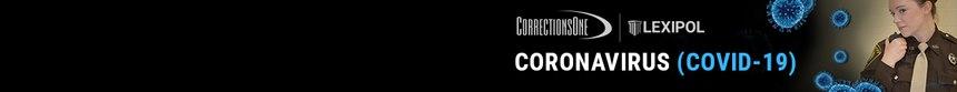 CorrectionsOne Coronavirus (COVID-19) Briefing