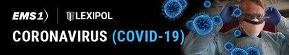 EMS1 Coronavirus (COVID-19) Briefing
