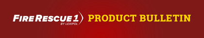 FireRescue1 Product Bulletin
