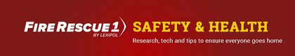 FireRescue1 Safety & Health Newsletter