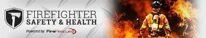 FireRescue1 Safety & Health Newsletter