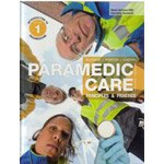 Paramedic Care: Principles & Practice, Volume 1, Introduction to Paramedicine, 4th Ed.