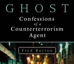 For a special offer to get a copy of GHOST, and to read additional information about Fred Burton and his role at Stratfor, click here.