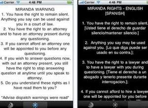 Photo Courtesy of AppleIndianapolis officer Ron Shelnutt's The Miranda Warning app displays the national standard Miranda warnings established by the U.S. Supreme Court.