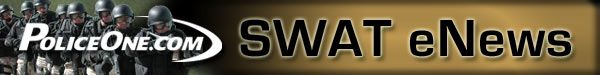 PoliceOne SWAT Newsletter