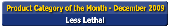 Product Category of the Month - Less Lethal