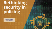 Rethinking security in policing (white paper)