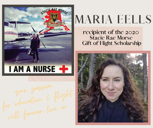 Alaska Nurse Maria Eells (right) has been named as the recipient of the 2020 Stacie Morse Gift of Flight Scholarship. The scholarship was established in honor of Flight Nurse Stacie Morse (left) who was killed in a January 2019 medical plane crash.