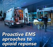 Proactive EMS approaches to opioid response (eBook)