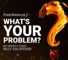 Watch Chief Goldfeder's What's YOUR Problem? video series
