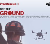 Launching a fire department drone deployment program (eBook)