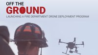 Launching a fire department drone deployment program (eBook)