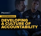 Police performance: Developing a culture of accountability