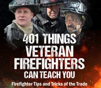 Book excerpt: '401 Things Veteran Firefighters Can Teach You'
