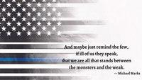 Police Week poem: Between the Monsters and the Weak