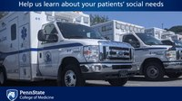 Penn State researchers seek EMS provider feedback on patients' social needs