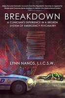Book excerpt: Breakdown: A Clinician's Experience in a Broken System of Emergency Psychiatry