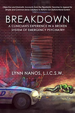 """""""Breakdown"""" opens a dialogue with anyone interested in improving the system of care for the seriously mentally ill population."""