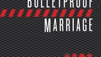 Book excerpt: Bulletproof Marriage