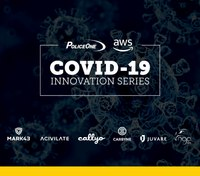 PoliceOne COVID-19 Innovation Series: How to manage today's challenges while preparing for long-term impacts