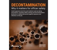 Decontamination: Why it matters for officer safety (white paper)