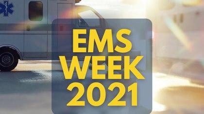 EMS Week 2021: 3 ways to celebrate