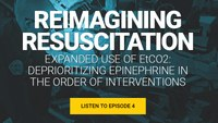 Reimagining Resuscitation - Episode 4: Expanded use of EtCO2
