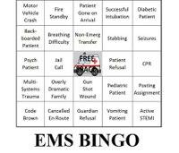 Is 'EMS Bingo' a big deal to EMTs and paramedics?