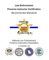 Standards for law enforcement firearms instructor certification courses released