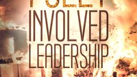 Book Excerpt: Fully Involved Leadership