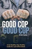 Book excerpt: Good Cop Good Cop