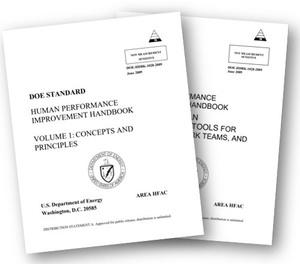 The U.S. Department of Energy's Human Performance Improvement Handbook defines it as