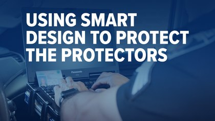 Using smart design to protect the protectors (eBook)