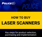 Download Police1's laser scanners buying guide to learn key steps for product selection and implementation