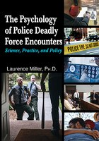 Understanding the psychology behind deadly force encounters