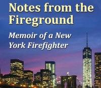 Book excerpt: Notes from the Fireground: Memoir of a New York Firefighter