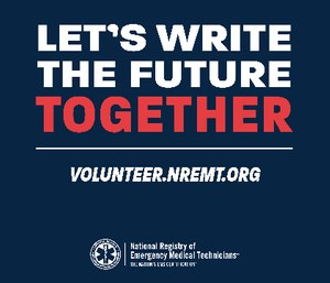 The new initiative enables volunteers to assist with a variety of National EMS Certification examination processes. (Photo/NREMT)