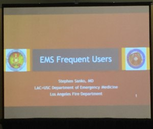 Dr. Stephen Sanko, from Los Angeles, presented on EMS frequent users in the EMS Today new speaker forum.