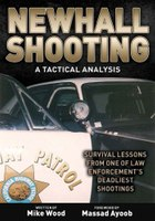 Book Excerpt: Newhall Shooting: A Tactical Analysis
