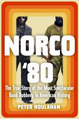 Norco '80 is a true crime account of one of the most violent bank heists in U.S. history.