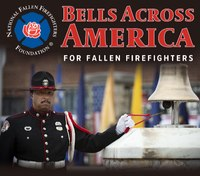 Bells to ring in honor of fallen firefighters during virtual tribute