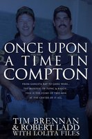 Book excerpt: Once Upon a Time in Compton