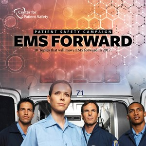 Patient and provider safety should be on the minds of everyone in EMS.