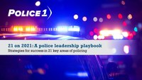 21 on 2021: A police leadership playbook