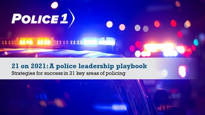 21 on 2021: A police leadership playbook