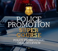 Book Excerpt: Police Promotion Oral Interview